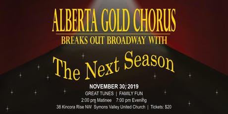 The Next Season by Alberta Gold Chorus  tickets