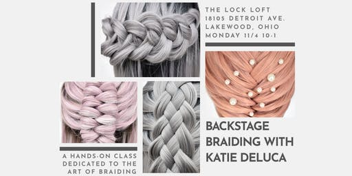 Backstage Braiding with Katie DeLuca @hairbykatied