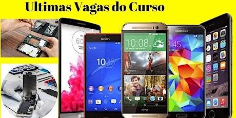 Curso de manutenção de celular em Aparecida de Goiânia ingressos