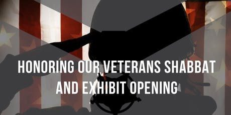 Honoring Our Veterans Shabbat and Exhibit Opening tickets