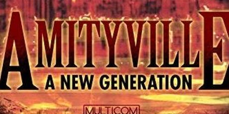 Amityville A New Generation tickets