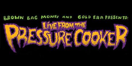 Live From The Pressure Cooker w/ Daniel Son, Rigz & Raz Fresco tickets