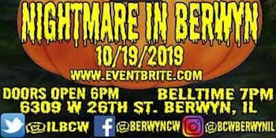 BCW's Nightmare in Berwyn