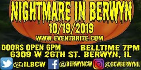 BCW's Nightmare in Berwyn tickets