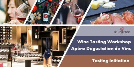 Friday Wine Tasting by Winoledge/Vendredi Apéro Dégustation de Vins -S2 billets