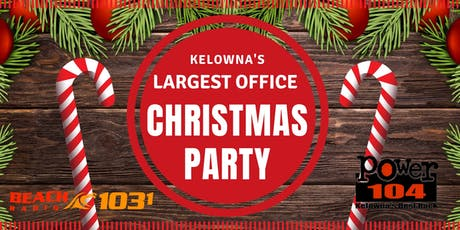 Kelowna's Largest Office Christmas Party -				 LUNCH tickets