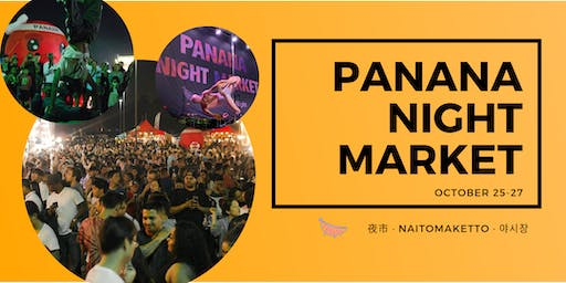 Panana Night Market (October 25-27)