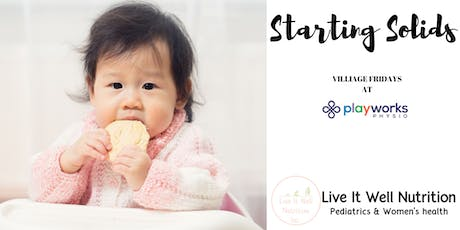 Starting Solids | Baby's First Foods at Physio Works! tickets