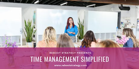 Time Management Simplified: Prioritize Your To Do List & Keep Your Sanity tickets
