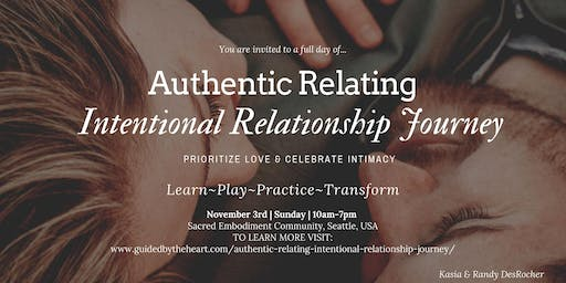 Authentic Relating Intentional Relationship Journey