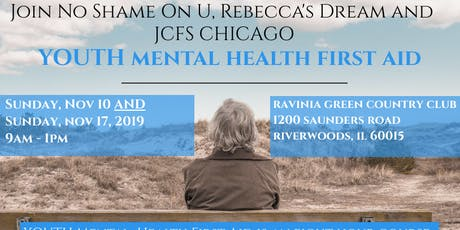 Youth Mental Health First Aid with No Shame On U, Rebecca's Dream and JCFS tickets