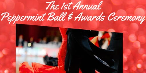 Ist Annual  Peppermint Ball & Awards Ceremony
