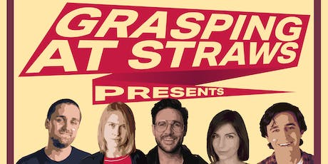GRASPING AT STRAWS: A STRAW IS BORN tickets