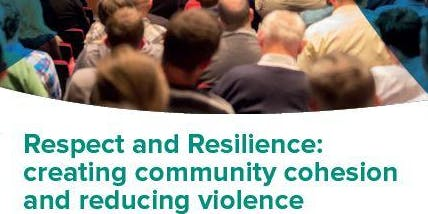 Respect and Resilience: creating community cohesion and reducing violence - Workshop 1 - McIntosh Centre