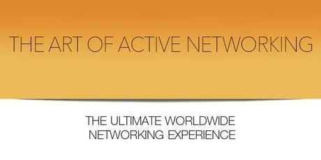 THE ART OF ACTIVE NETWORKING, SAN FRANCISCO OCTOBER 21ST, 2019 tickets