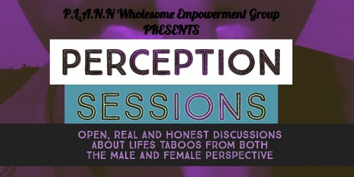 Perception Sessions - The Come Up