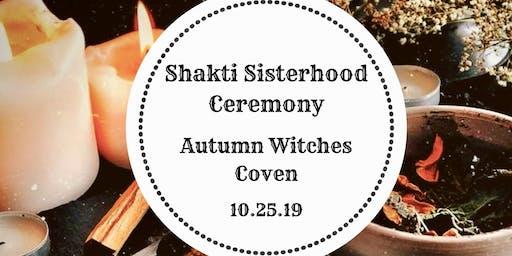 Shakti Sisterhood Ceremony: Autumn Witches Coven
