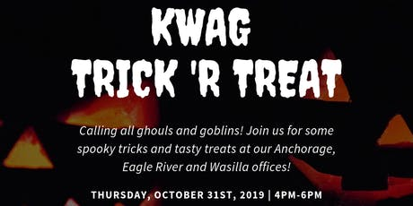 Anchorage KWAG Trick 'R Treat tickets
