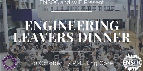 ENSOC and WIE Present: Engineering Leavers' Dinner tickets