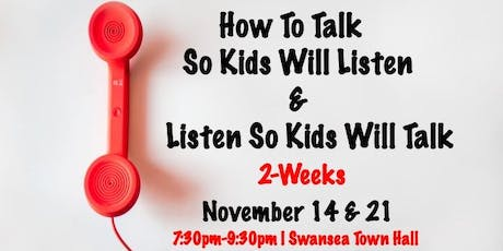 How To Talk So Kids Will Listen tickets