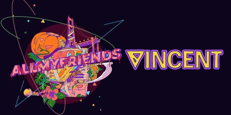 AMF Halloween: Vincent @ Origin SF 18+ tickets