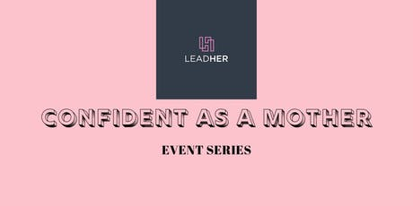 Confident As A Mother: October Event tickets