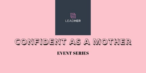Confident As A Mother: October Event