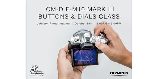 Buttons and Dials with Olympus OM-D E-M1O III