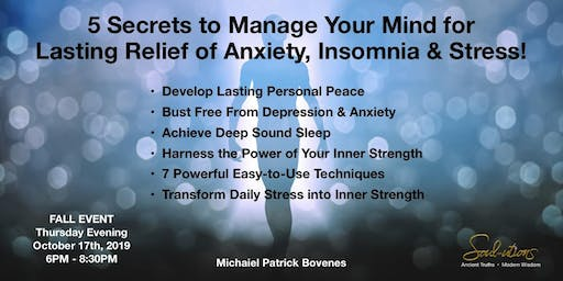 5 Secrets for Lasting Relief of Stress, Anxiety & Insomnia