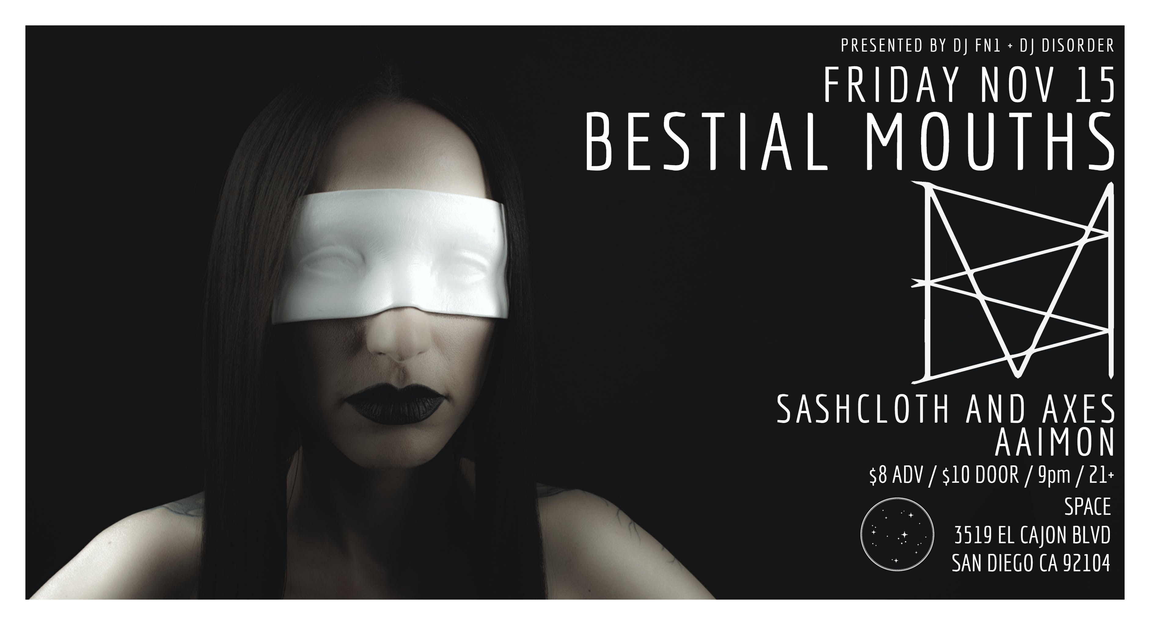 Bestial Mouths, Sashcloth and Axes, Aaimon at SPACE on 11/15