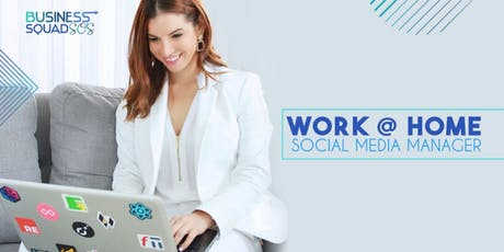 WORK@HOME be a Social Media Manager/Facebook Specialist 9na. Edición tickets