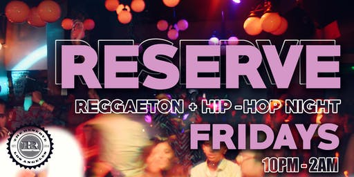 Reserve Fridays