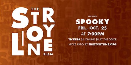 The Storyline SLAM: Spooky tickets