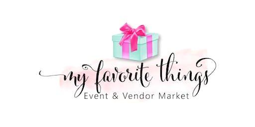 My Favorite Things Event & Vendor Market