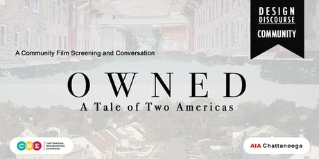 Film Screening: Owned: A Tale of Two Americas tickets