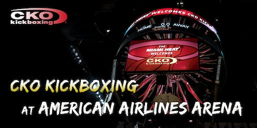 CKO Kickboxing at Miami Heat Arena