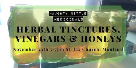 Herbal Tinctures, Vinegars & Honeys billets