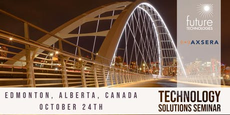 Western Canada Technology Summit Presented by Future Technologies & Axsera tickets