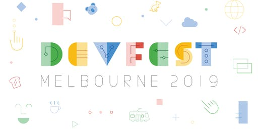 GDG DevFest Melbourne 2019
