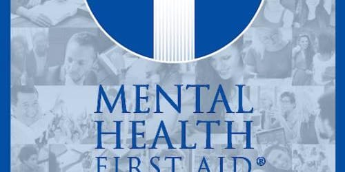 Mental Health First Aid Class (Adult Focused)