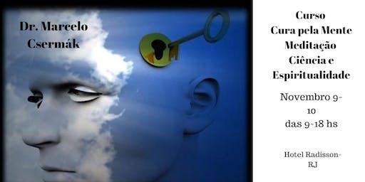 Curso Cura pela Mente:Meditação Mindfulness e Espiritualidade na Saúde- Rio de Janeiro