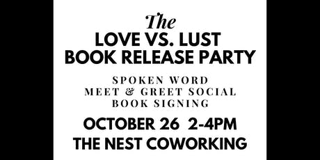 Love VS. Lust: Book Release Party tickets