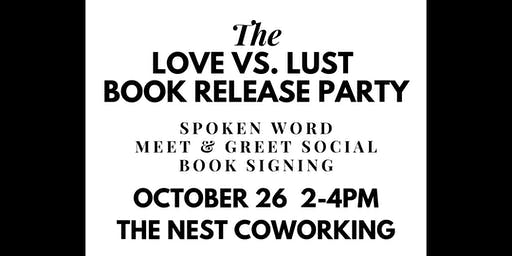 Love VS. Lust: Book Release Party