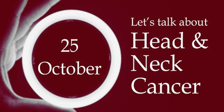 Let's talk about Head and Neck Cancer. tickets