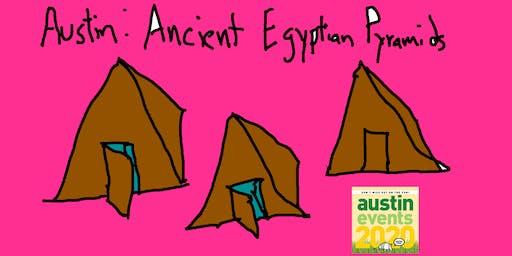 Let's Build Some Ancient Austin Pyramids