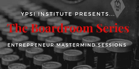 YPSI Institute: Boardroom Series - Part One (Social Media Engagement) tickets