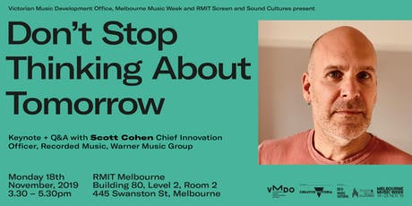 MMW Talks: Don't Stop Thinking About Tomorrow with Scott Cohen tickets