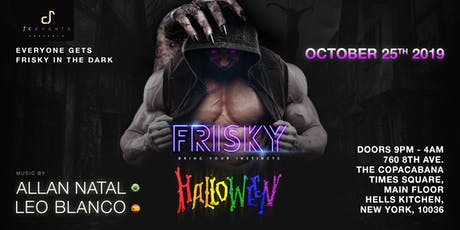 FRISKY - HALLLOWEEN tickets