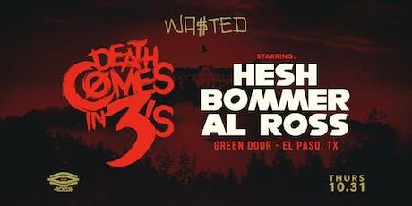 DEATH COMES IN 3s x EL PASO tickets