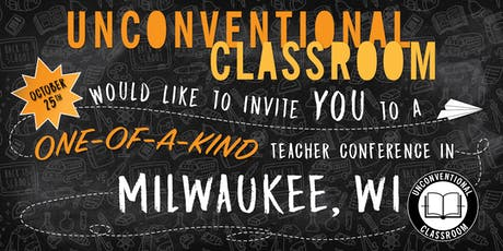 Teacher Workshop - Milwaukee, WI - Unconventional Classroom tickets